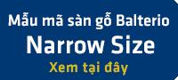 Sàn gỗ Balterio Narrow Size